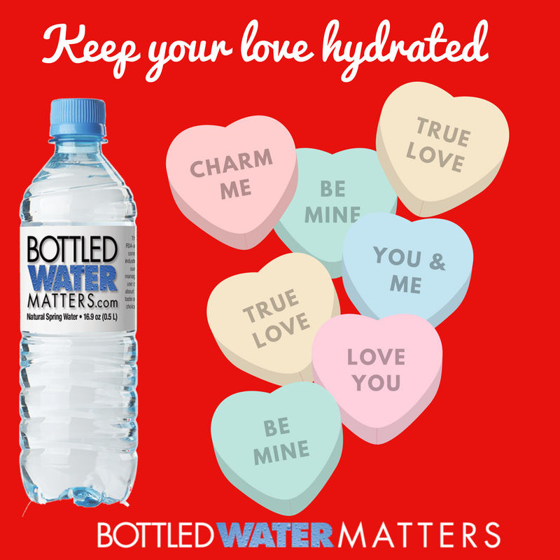 Keep%20your%20love%20hydrated, Bottled Water | IBWA | Bottled Water